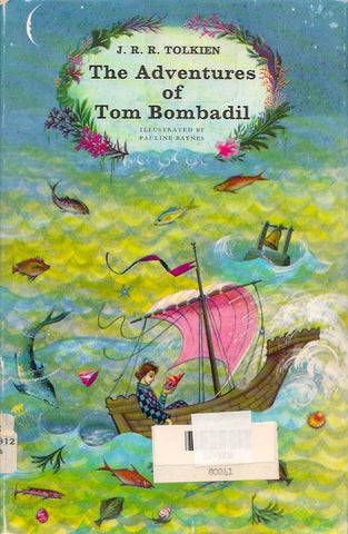 TOLKIEN, J. R. R. The Adventures of Tom Bombadil and other verses from the Red Book