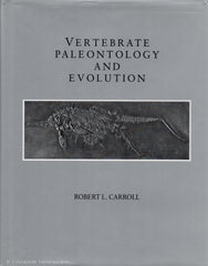 CARROLL, ROBERT L. Vertebrate paleontology and evolution