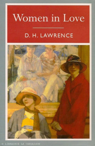 d h lawrence women in love and feminism From 1969, directed by ken russell, based on the classic novel by d h lawrence oliver reed, alan bates, glenda jackson, jennie linden.