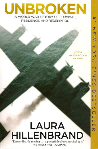 HILLEBRAND, LAURA. Unbroken : A World War II Story of Survival, Resilience, and Redemption