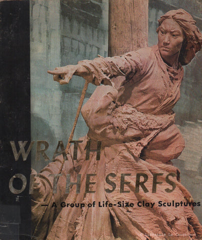 COLLECTIF. Wrath of the Serfs. A group of Life-Size Clay Sculptures.