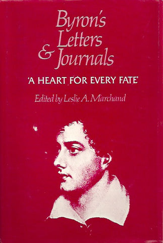 BYRON, LORD. Byron's letters and journals. Volume 10. 1822-1823. A heart for every fate.