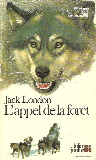 LONDON, JACK. L'appel de la fôret
