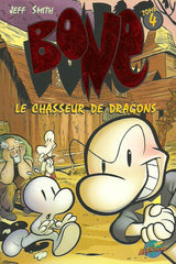 BONE. Tome 4. Le chasseur de dragons.