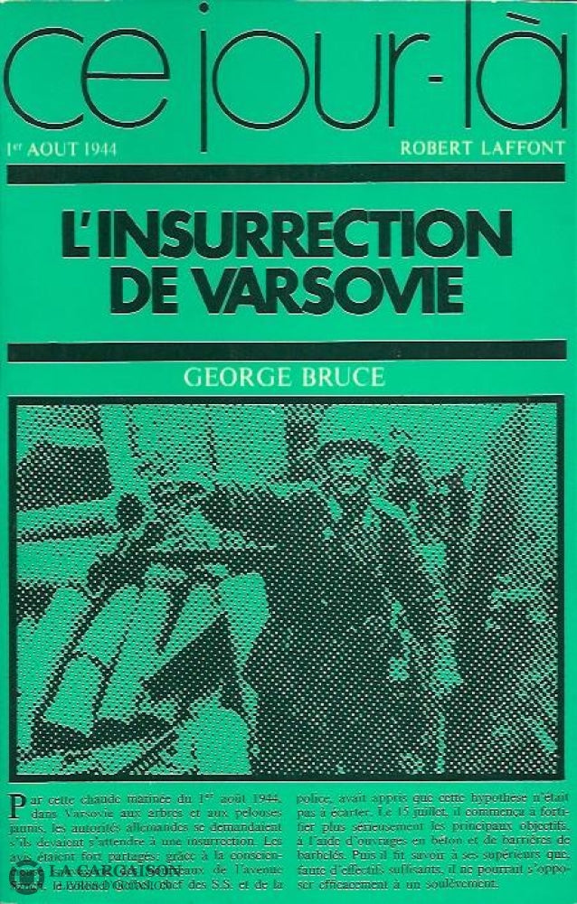 Bruce George. Linsurrection De Varsovie. 1Er Août 1944. Livre