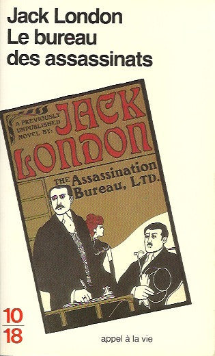 LONDON, JACK. Le bureau des assassinats
