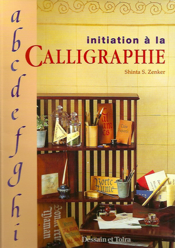ZENKER, SHINTA S. Initiation à la calligraphie