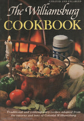 Collectif. Williamsburg Cookbook (The):  Traditional And Contemporary Recipes Adaptes From The