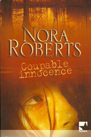 ROBERTS, NORA. Coupable innocence