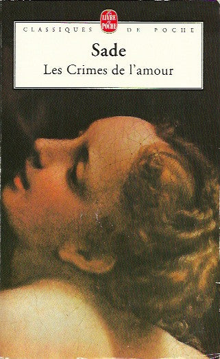 SADE, D.A.F. DE. Les Crimes de l'amour