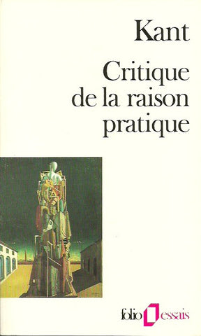 KANT, EMMANUEL. Critique de la raison pratique