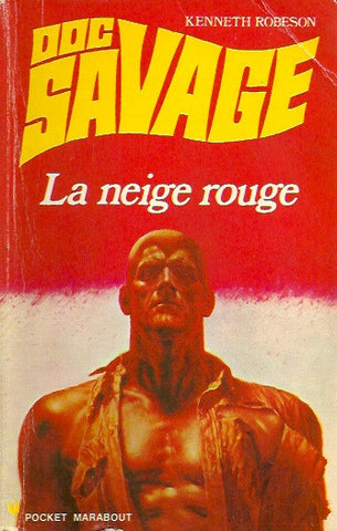 DOC SAVAGE. No. 30. La neige rouge.