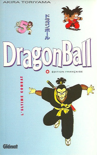 DRAGON BALL. Tome 05 : L'ultime combat
