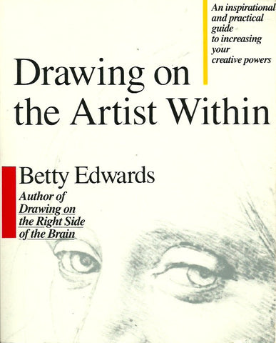 EDWARDS, BETTY. Drawing on the Artist Within