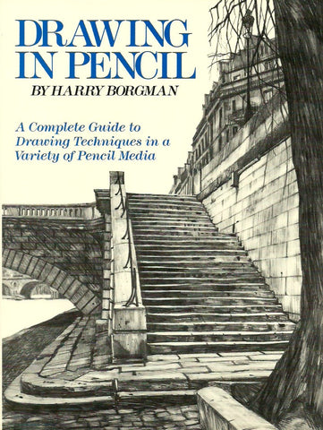 pen and pencil drawing techniques by harry borgman pdf