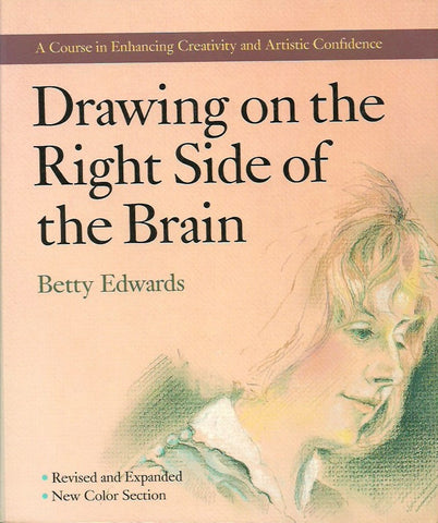 EDWARDS, BETTY. Drawing on the Right Side of the Brain