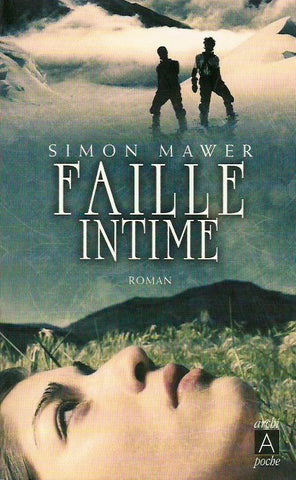 MAWER, SIMON. Faille intime