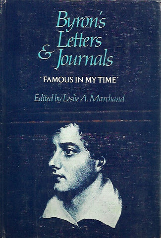 BYRON, LORD. Byron's letters and journals. Volume 2. 1810-1812. Famous in my time.