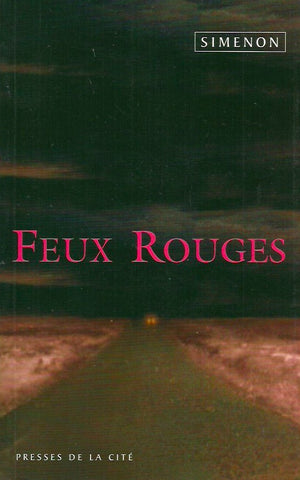 SIMENON, GEORGES. Feux rouges