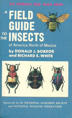 BORROR-WHITE. A Field Guide to the Insects of America North of Mexico