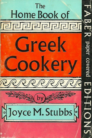 STUBBS, JOYCE M. The Home Book of Greek Cookery