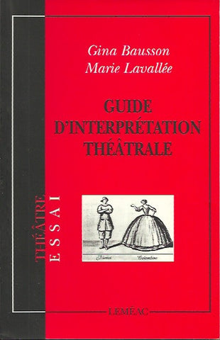 BAUSSON-LAVALLEE. Guide d'interprétation théâtrale