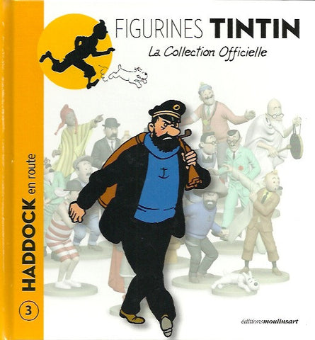 TINTIN. Figurines Tintin - La collection officielle. Tome 03 : Haddock en route