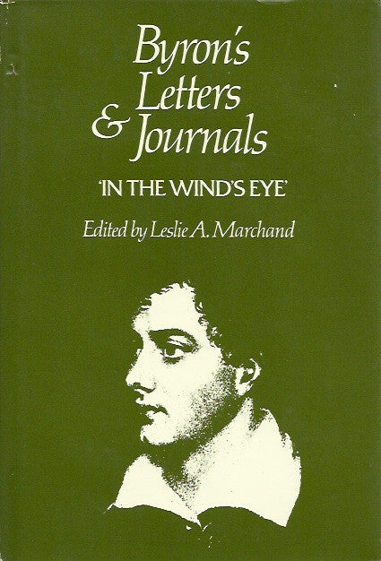 BYRON, LORD. Byron's letters and journals. Volume 9. 1821-1822. In the wind's eye.