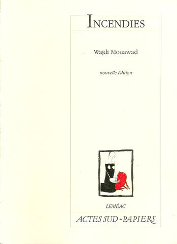 MOUAWAD, WADJI. Incendies