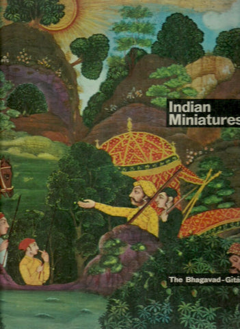 COLLECTIF. Indian Miniatures. The Song Celestial or Bhagavad-Gîtâ.