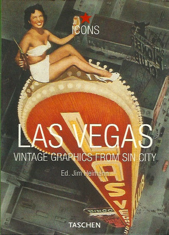 HEIMANN, JIM. Las Vegas. Vintage graphics from Sin City.