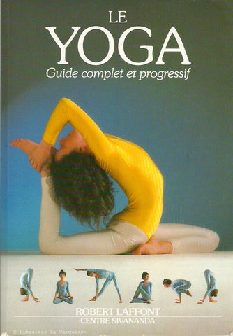 COLLECTIF. Le Yoga. Guide complet et progressif