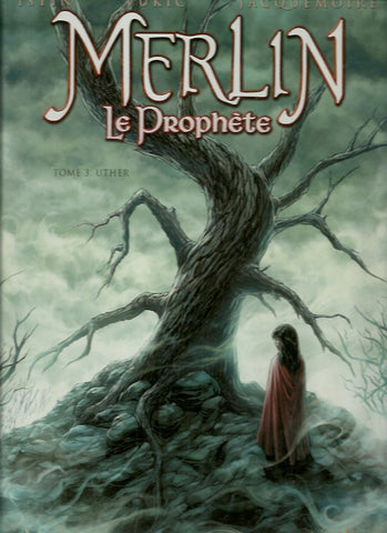 MERLIN LE PROPHETE. Tome 3. Uther.