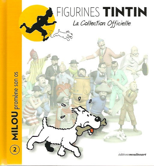 TINTIN. Figurines Tintin - La collection officielle. Tome 02 : Milou promène son os