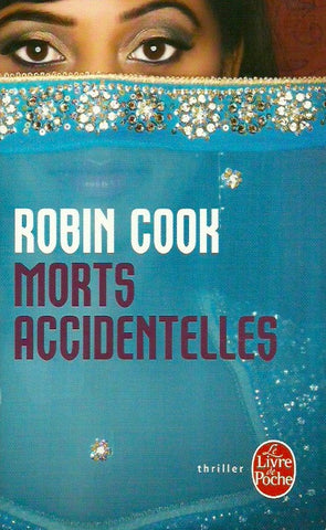 COOK, ROBIN. Morts accidentelles