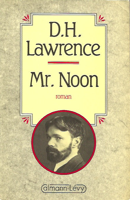 LAWRENCE, D.H. Mr. Noon