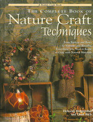 MORGENTHAL, DEBORAH. The Complete Book of Nature Craft Techniques
