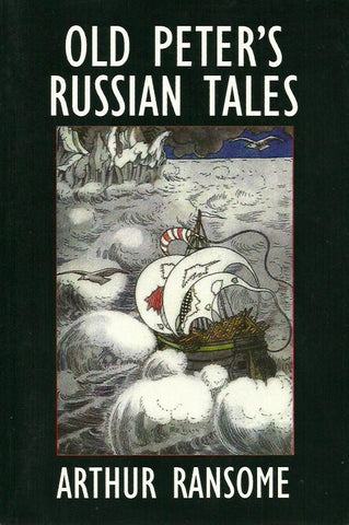 RANSOME, ARTHUR. Old Peter's Russian Tales