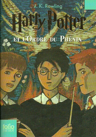 ROWLING, J. K. Harry Potter - Tome 05 : Harry Potter et l'Ordre du Phénix