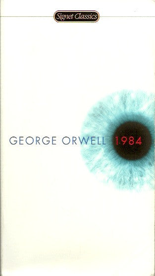 ORWELL, GEORGE. 1984. Nineteen Eighty-Four.