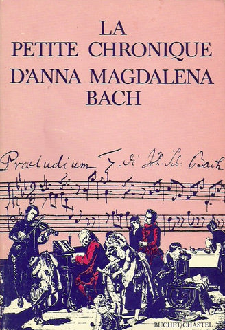 MEYNELL, ESTHER. Le petite chronique d'Anna Magdalena Bach