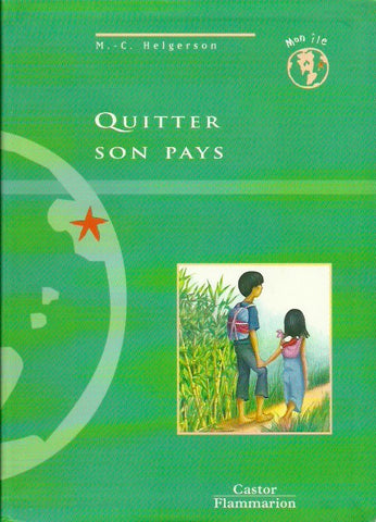 HELGERSON, M.-C. Quitter son pays