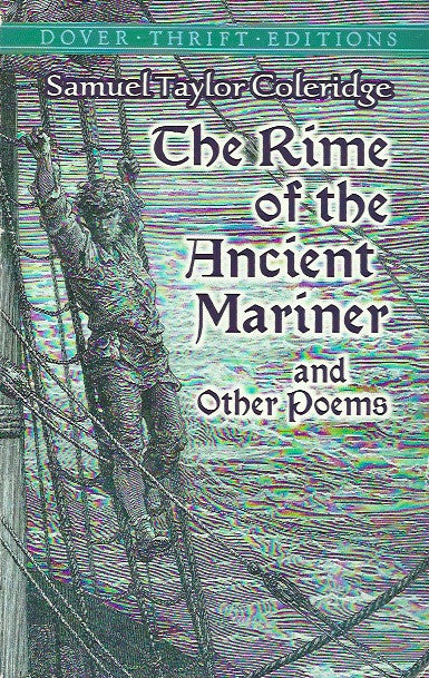 COLERIDGE, SAMUEL TAYLOR. The rime of the Ancient Mariner and Other Poems