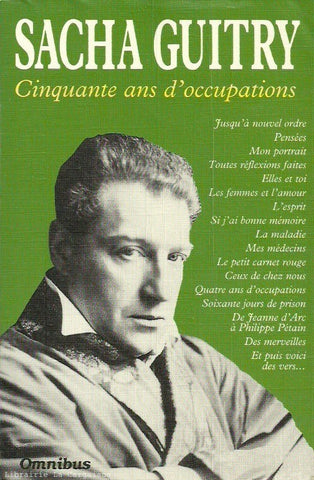 GUITRY, SACHA. Cinquante ans d'occupations
