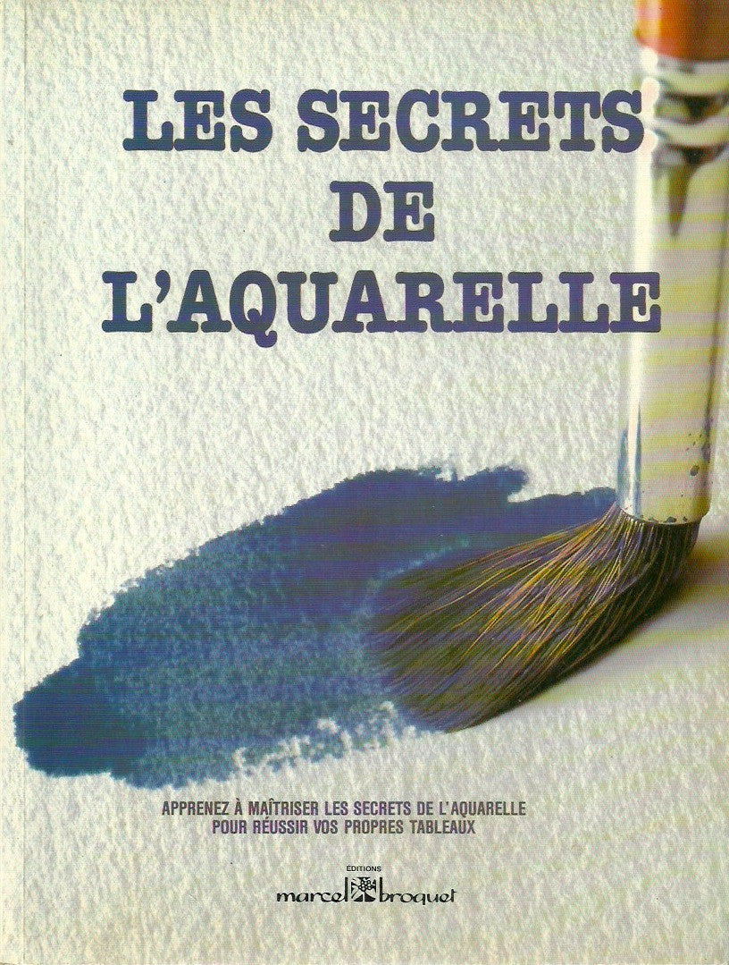LEWIS, DAVID. Les secrets de l'aquarelle