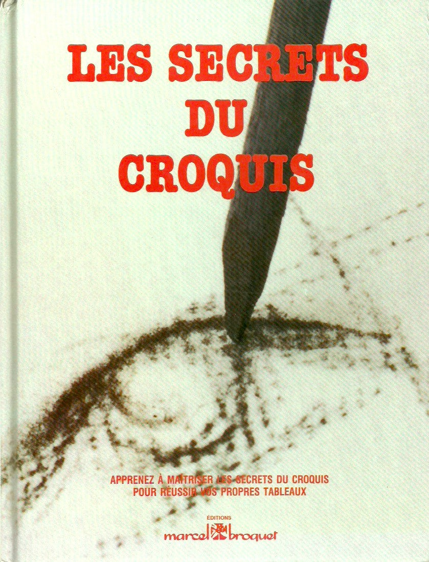 SUFFUDY, MARY. Les secrets du croquis