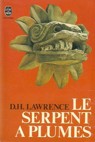 LAWRENCE, D.H. Le serpent à plumes
