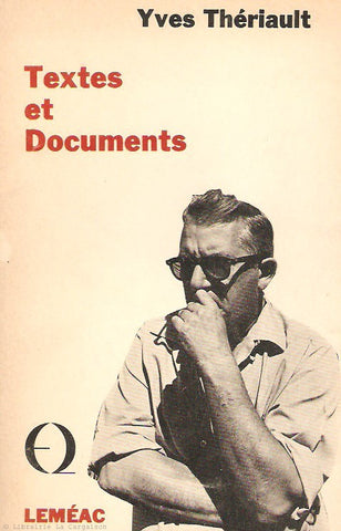 THERIAULT, YVES. Textes et Documents