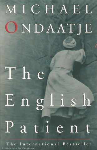 ONDAATJE, MICHAEL. The English Patient
