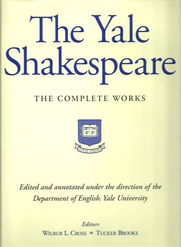 SHAKESPEARE, WILLIAM. The Yale Shakespeare. The Complete Works.